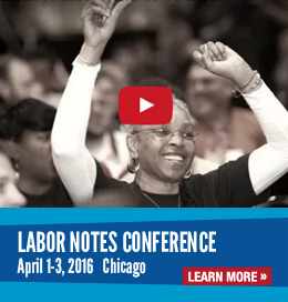 Labor Notes Conference 2016 Video